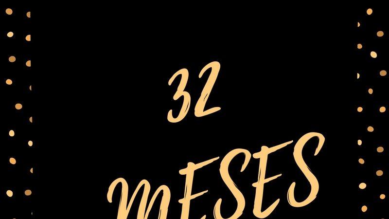 32 Meses
