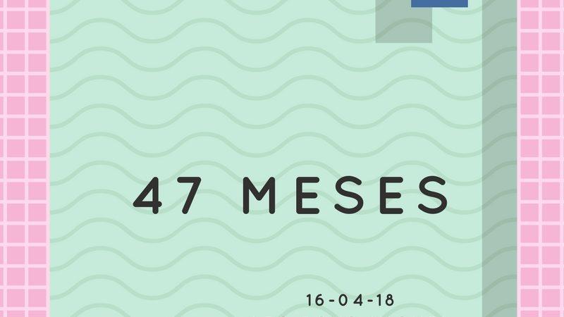 47 Meses