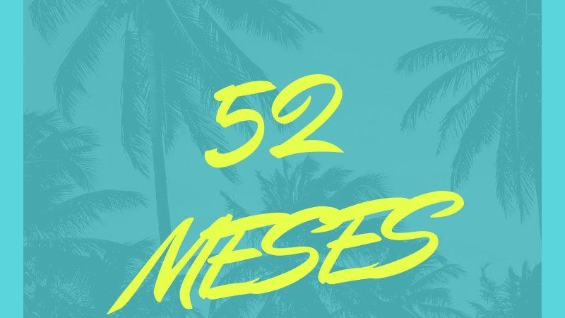 52 MESES