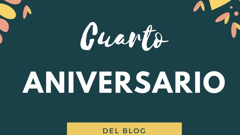 Cuarto Aniversario del blog