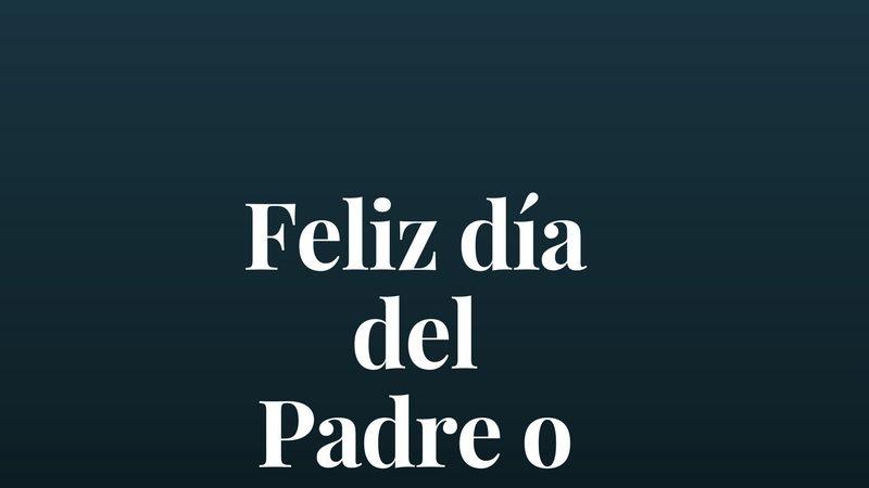Feliz día del padre o no?
